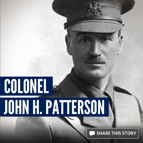 Colonel John H Patterson - Mike Evans Museum
